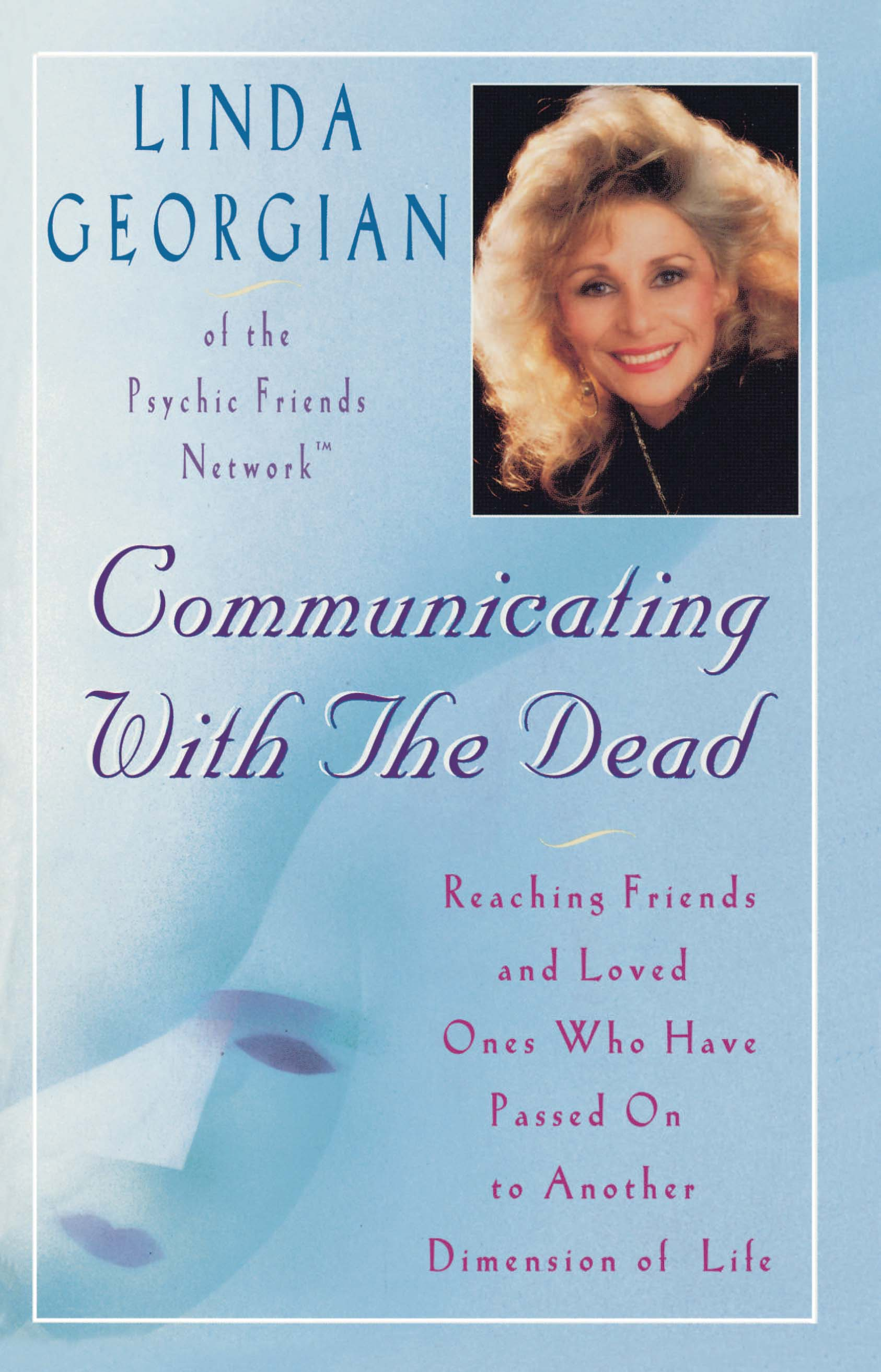 Communicating With The Dead by Linda Georgian